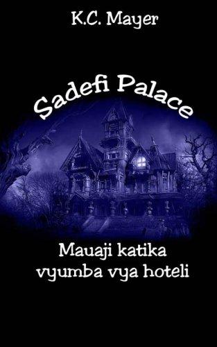 Sadefi Palace Mauaji katika vyumba vya hoteli