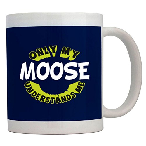 Teeburon Only My Moose Understands Me Mug