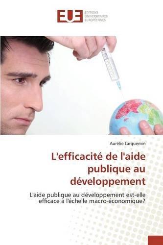 L'Efficacite de L'Aide Publique Au Developpement
