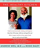 img - for The Healthy Kitchen : Recipes for a Better Body, Life, and Spirit (Paperback)--by Andrew Weil [2003 Edition] book / textbook / text book