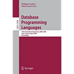 Database Programming Languages: 12th International Symposium, DBPL 2009, Lyon, France, August 24, 2009