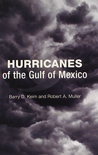 Hurricanes of the Gulf of Mexico