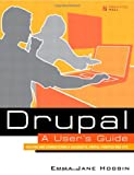 Book Cover For Drupal User's Guide: Building and Administering a Successful Drupal-Powered Web Site