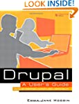 Drupal User's Guide: Building and Adm...