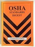 OSHA Standards Digest Construction Edition