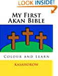 My First Akan Bible: Colour and Learn...