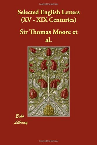 Selected English Letters (XV - XIX Centuries)