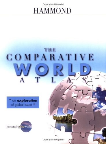 The Comparative World Atlas (Hammond Comparative World...