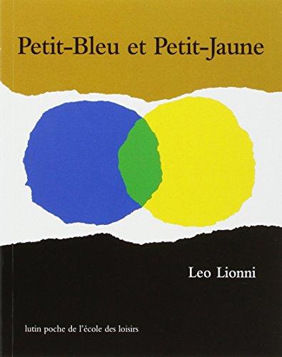 Telecharger Livre French: Petit-Bleu et Petit-Jaune