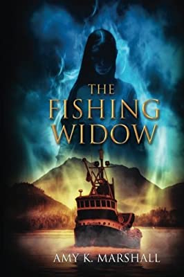 The Fishing Widow by Alaskan Gothic Press