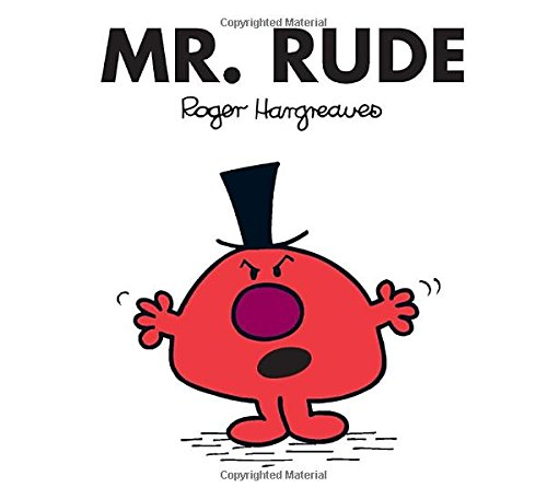Mr. Rude (Mr. Men and Little Miss) - Roger Hargreaves