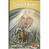 Gold Fever (Formelry Horse Angel #5)