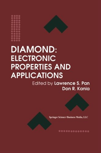 Diamond: Electronic Properties And Applications (Electronic Materials: Science & Technology)