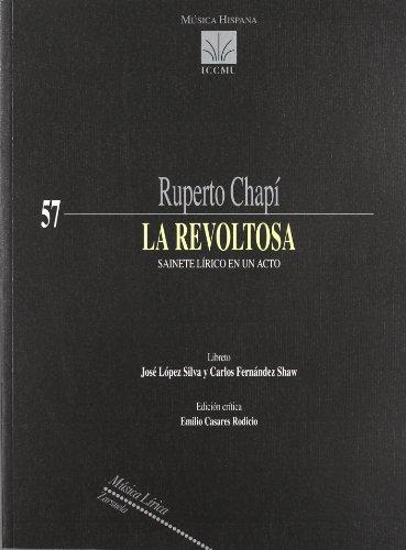 La revoltosa ( sainete lirico en unacto) - Ruperto Chapí - Libro