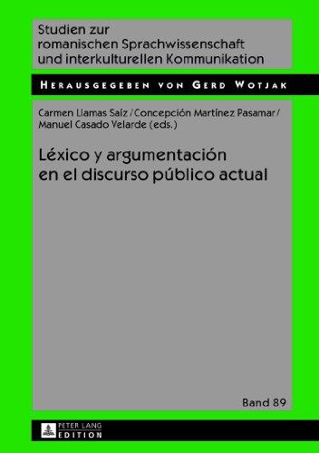 Léxico y argumentación en el discurso público actual / Lexis and argument in the current public discourse