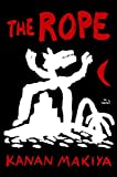 img - for The Rope: A Novel book / textbook / text book