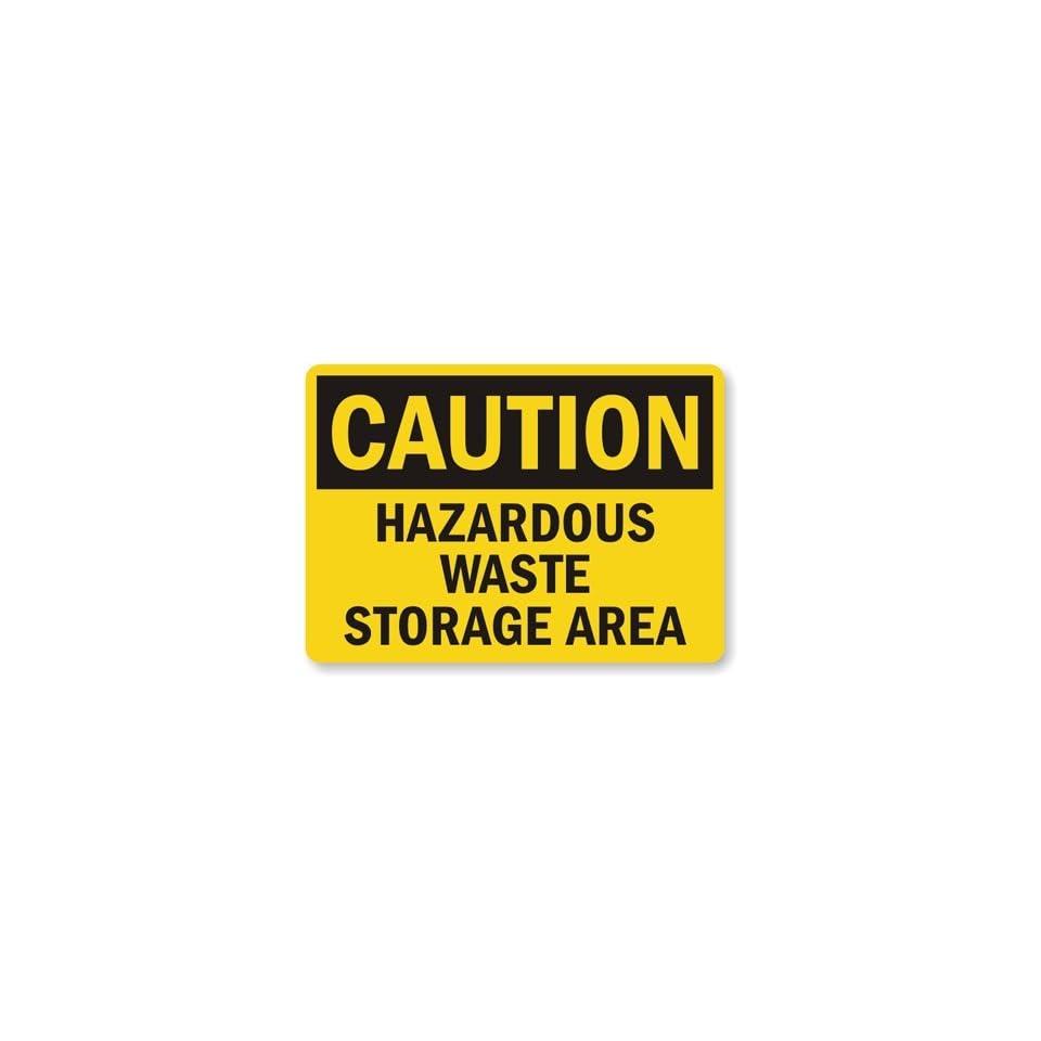 Caution Hazardous Waste Storage Area Sign, 18 x 12