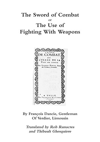 The Sword of Combat or The Use of Fighting With Weapons