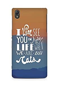 AMEZ i will see you in another life Back Cover For Sony Xperia Z2
