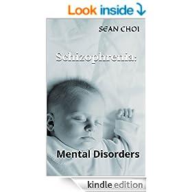 Schizophrenia:�: Mental Disorders (1)