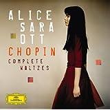 """Chopin: Waltzesvon """"Alice Sara Ott"""""""