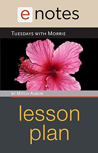 eNotes - Tuesdays With Morrie Lesson Plan (English Edition)