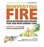 img - for [(Reinventing Fire: Bold Business Solutions for the New Energy Era)] [Author: Amory B. Lovins] published on (February, 2012) book / textbook / text book