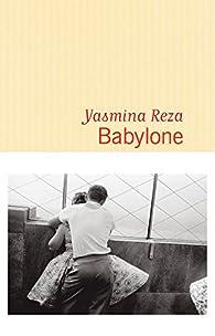 Resultado de imagem para Yasmina Reza a Babylon