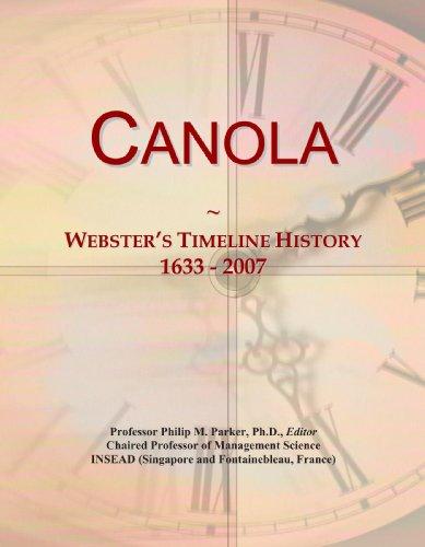 Canola: Webster's Timeline History, 1633 - 2007