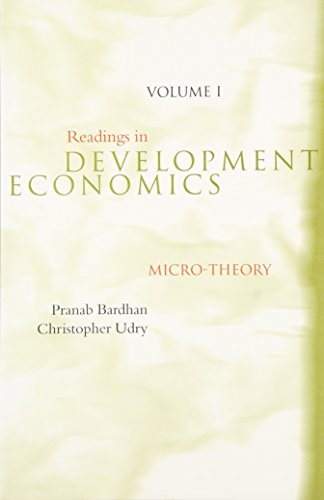 Readings in Development Economics - Vol. 1: Micro-Theory: Micro-theory v. 1 (Readings in Economics)
