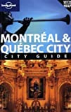 Lonely Planet Montreal & Quebec City (City Travel Guide)