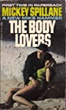 The Body Lovers (0451032217) by Spillane, Mickey