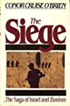 The Siege: The Saga of Israel and Zio...