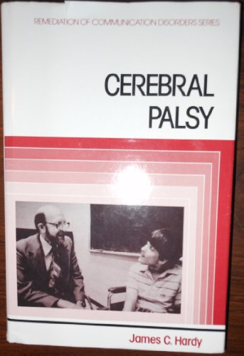 Cerebral Palsy (Remediation of communication disorders series)
