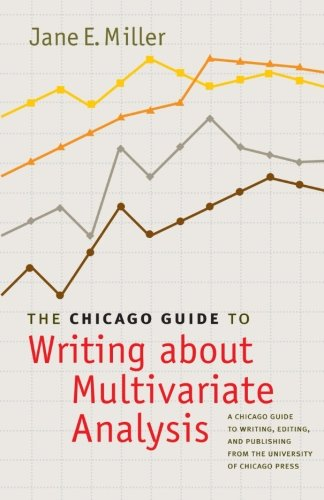 The Chicago Guide to Writing about Multivariate Analysis...