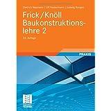 """Frick/Kn�ll Baukonstruktionslehre 2von """"Dietrich Neumann"""""""
