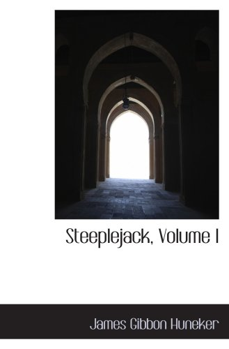 Steeplejack, Volume I