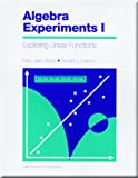 img - for Algebra Experiments 1 Exploring Linear Functions book / textbook / text book