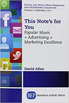 This Note's For You: In Search Of Music Marketing Excellence