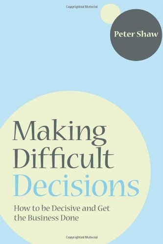 How to Make Difficult Decisions