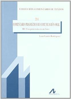 Una ponencia en un foro (R) (2010): 9788476358078: Amazon.com: Books