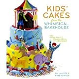 img - for Kids' Cakes from the Whimsical Bakehouse: And Other Treats for Colorful Celebrations (Hardcover) book / textbook / text book