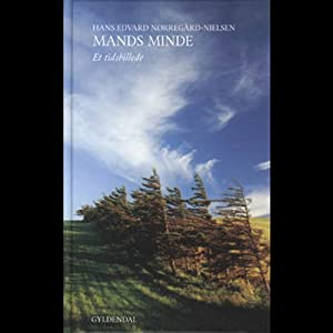 Mands minde. Et tidsbillede [Living Memory: A Temporal Image] Audiobook