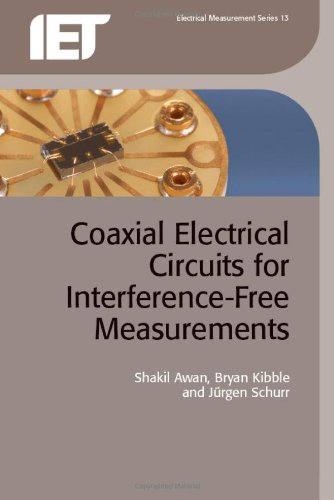 Coaxial Electrical Circuits for Interference-Free Measurements (Iet Electrical Measurement) PDF