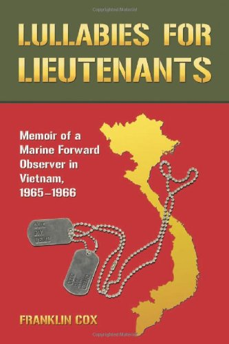 Image of Lullabies for Lieutenants: Memoir of a Marine Forward Observer in Vietnam, 1965-1966