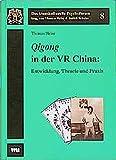 Image de Qigong in der VR China: Entwicklung, Theorie und Praxis (Das transkulturelle Psychoforum)