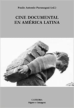 Documentary Film in Latin America (Signo E Imagen) (Spanish Edition