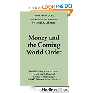 Money and the Coming World Order eBook Harold Van B Cleveland Charles P berger David P Calleo Lewis E Lehrman