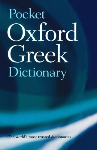 The Pocket Oxford Greek Dictionary: Greek-English, English-Greek