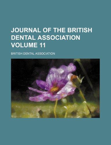 Journal of the British Dental Association Volume 11